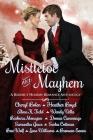 Mistletoe and Mayhem: A Regency Holiday Romance Anthology Cover Image