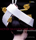 Mother, Daughter, Sister, Bride: Rituals of Womanhood Cover Image