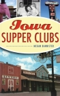 Iowa Supper Clubs Cover Image