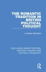 The Romantic Tradition in British Political Thought Cover Image
