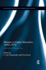 Women in Higher Education, 1850-1970: International Perspectives (Routledge Research in Gender and History) Cover Image