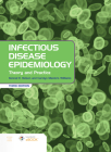 Infectious Disease Epidemiology: Theory and Practice: Theory and Practice Cover Image