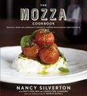 The Mozza Cookbook: Recipes from Los Angeles's Favorite Italian Restaurant and Pizzeria Cover Image
