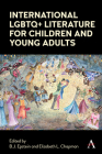 International LGBTQ+ Literature for Children and Young Adults Cover Image