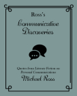 Ross's Communicative Discoveries (Ross's Quotations) Cover Image