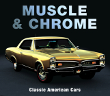 Muscle & Chrome: Classic American Cars Cover Image
