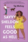 Savvy Sheldon's Feeling Good as Hell Cover Image
