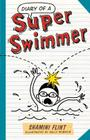 Diary of a Super Swimmer (Diary of a...) Cover Image