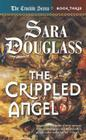 The Crippled Angel: Book Three of 'The Crucible' Cover Image