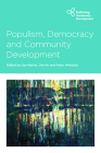 Populism, Democracy and Community Development (Rethinking Community Development) Cover Image