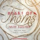 Heart of Thorns Lib/E Cover Image
