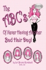 The ABC's of Never Having Another Bad Hair Day Cover Image