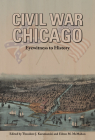 Civil War Chicago: Eyewitness to History Cover Image