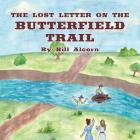 The Lost Letter on the Butterfield Trail Cover Image