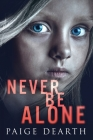 Never Be Alone Cover Image