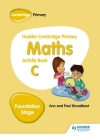 Hodder Cambridge Primary Maths Activity Book C Foundation Stage Cover Image
