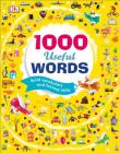 1000 Useful Words: Build Vocabulary and Literacy Skills Cover Image