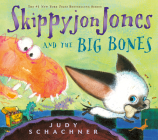 Skippyjon Jones and the Big Bones Cover Image