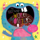 The Very Hungry Worry Monsters Cover Image