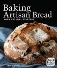 Baking Artisan Bread with Natural Starters Cover Image