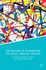 The Palgrave Handbook of Adult Mental Health Cover Image