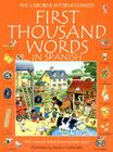 First Thousand Words in Spanish: With Internet-Linked Pronunciation Guide Cover Image