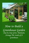 The Year-Round Solar Greenhouse: How to Design and Build a Greenhouse: Growing Plants in Water Cover Image
