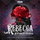 Rebecca: A BBC Radio 4 Full-Cast Dramatisation Cover Image
