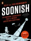 Soonish: Ten Emerging Technologies That'll Improve and/or Ruin Everything Cover Image