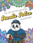 Fun Cute And Stress Relieving Panda Police Coloring Book: Find Relaxation And Mindfulness with Stress Relieving Color Pages Made of Beautiful Black an Cover Image