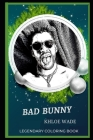 Bad Bunny Legendary Coloring Book: Relax and Unwind Your Emotions with our Inspirational and Affirmative Designs Cover Image