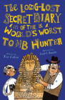 The Long-Lost Secret Diary of the World's Worst Tomb Hunter Cover Image