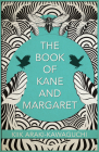 The Book of Kane and Margaret: A Novel Cover Image