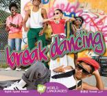 Break Dancing (World Languages) Cover Image