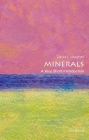 Minerals: A Very Short Introduction (Very Short Introductions) Cover Image