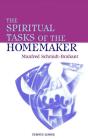 The Spiritual Tasks of the Homemaker Cover Image