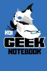 Koi Geek Notebook: Customized Compact Koi Pond Logging Book, Thoroughly Formatted, Great For Tracking & Scheduling Routine Maintenance, I Cover Image