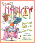 Fancy Nancy: Fanciest Doll in the Universe Cover Image