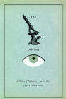 The Microscope and the Eye: A History of Reflections, 1740-1870 Cover Image