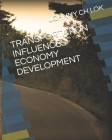 Transportation Influences Economy Development Cover Image