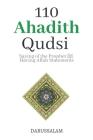 110 Ahadith Qudsi (Sacred Hadith): Saying of the Prophet ﷺ Having Allahs ﷻ Statment Cover Image