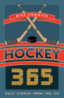 Hockey 365: Daily Stories from the Ice Cover Image