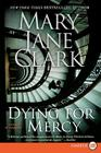 Dying for Mercy: A Novel of Suspense Cover Image