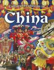Cultural Traditions in China (Cultural Traditions in My World #2) Cover Image