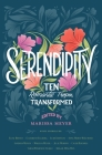 Serendipity: Ten Romantic Tropes, Transformed Cover Image