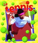 Le Tennis (Sans Limites!) Cover Image