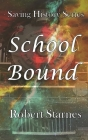School Bound Cover Image