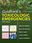 Goldfrank's Toxicologic Emergencies, Tenth Edition Cover Image