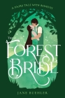 The Forest Bride: A Fairy Tale with Benefits Cover Image
