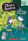 The Super-Smelly Moldy Blob: A Branches Book (Olive & Beatrix #2) Cover Image